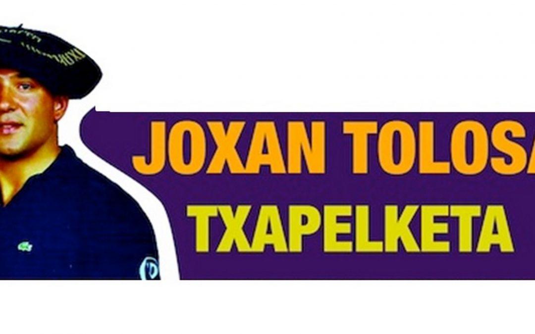 AMEZKETAKO XXX. JOXEAN TOLOSA TXAPELKETA